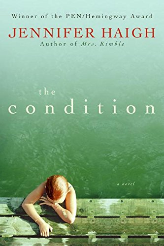 9780061685910: The Condition: A Novel