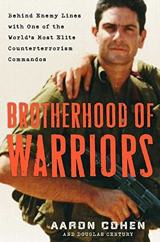 9780061685958: Brotherhood of Warriors: Behind Enemy Lines with One of the World's Most Elite Counterterrorism Commandos