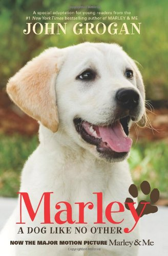 9780061686085: Marley Movie Tie-in Edition: A Dog Like No Other