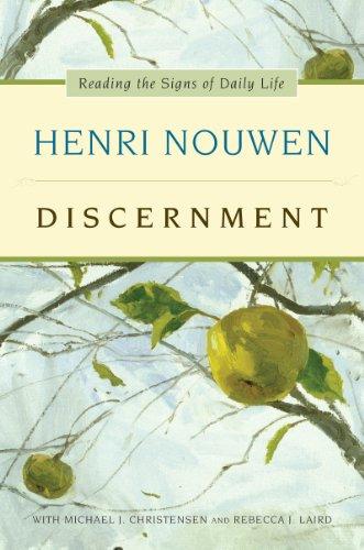 Discernment: Henri J. M. Nouwen