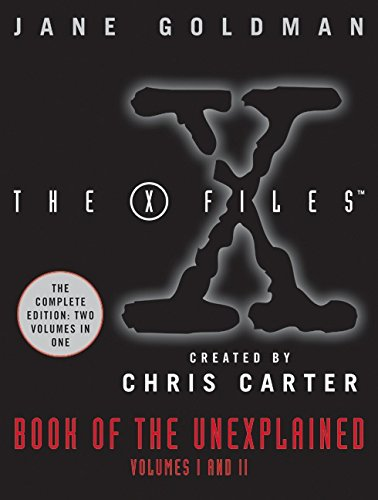 9780061686177: X-Files Book of the Unexplained: Volumes 1 and 2