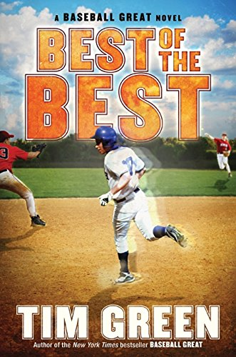 9780061686238: Best of the Best: A Baseball Great Novel