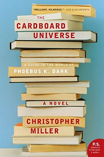 9780061686368: Cardboard Universe, The: A Guide to the World of Phoebus K. Dank