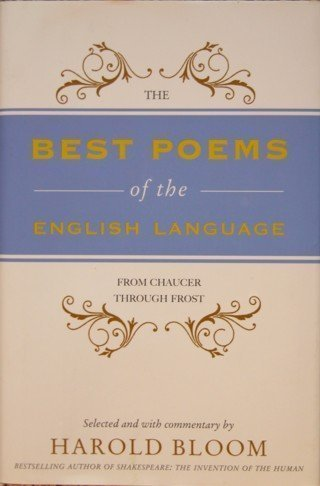9780061686474: The Best Poems of the English Language: From Chaucer Through Frost