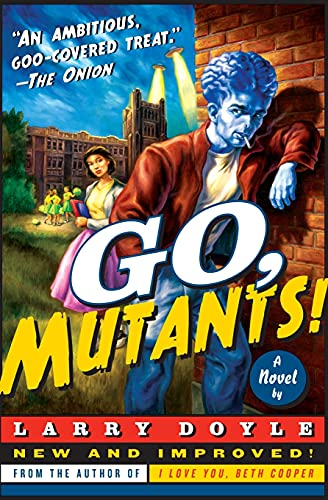 9780061686566: Go, Mutants!: A Novel