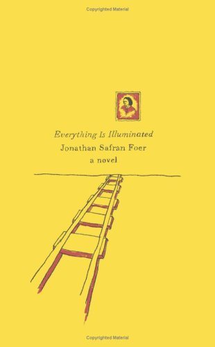 9780061686672: Everything Is Illuminated: A Novel