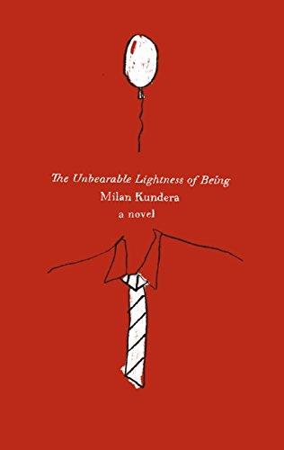 The Unbearable Lightness of Being: A Novel: Kundera, Milan