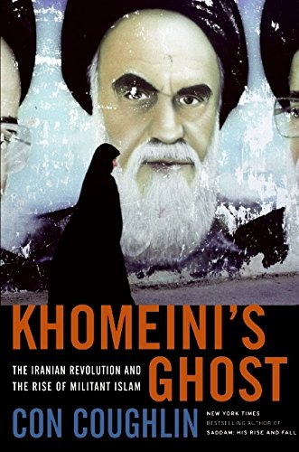 9780061687143: Khomeini's Ghost: The Iranian Revolution and the Rise of Militant Islam