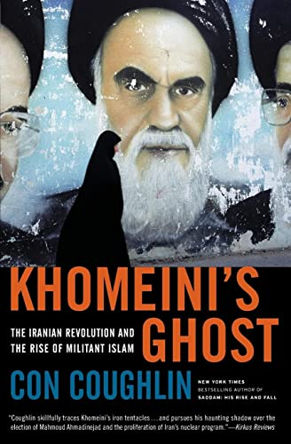 9780061687150: Khomeini's Ghost: The Iranian Revolution and the Rise of Militant Islam