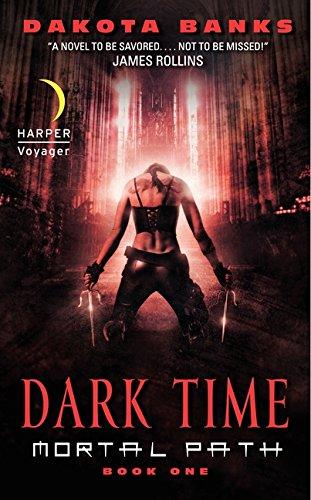 9780061687303: Dark Time: Mortal Path Book One (Mortal Path Series)
