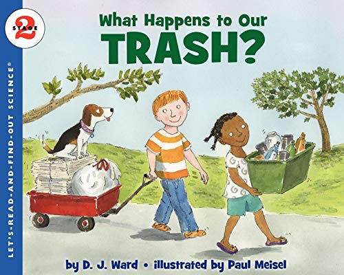 9780061687556: What Happens to Our Trash? (Lets-Read-And-Find-Out Science Stage 2)