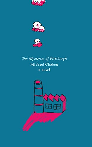 9780061687570: The Mysteries of Pittsburgh: A Novel