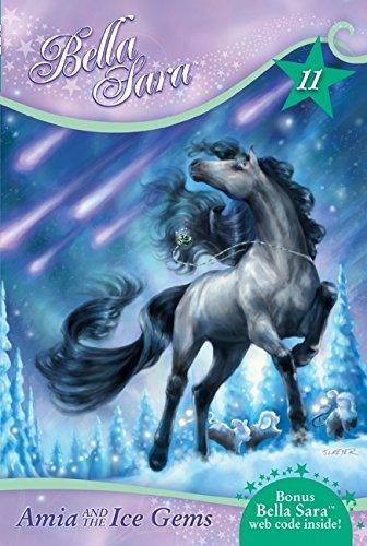 9780061687907: Bella Sara #11: Amia and the Ice Gems