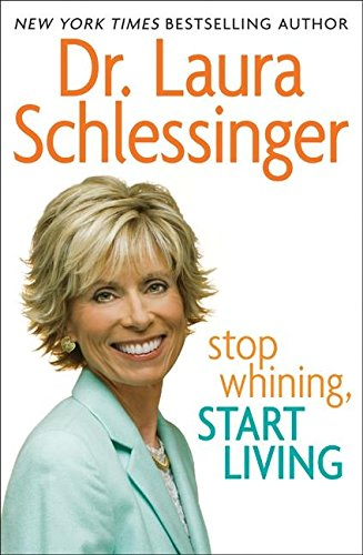 9780061688072: Stop Whining, Start Living, Signed Edition
