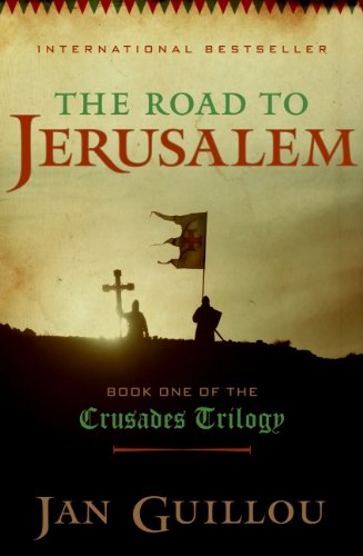 9780061688539: The Road to Jerusalem (The Crusades Trilogy)