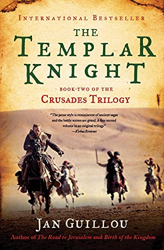 The Templar Knight: Book Two of the Crusades Trilogy: Guillou, Jan