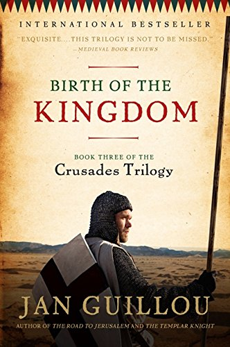 9780061688645: Birth of the Kingdom: Book Three of the Crusades Trilogy