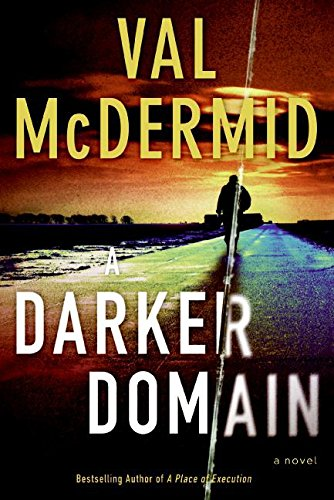 9780061688980: A Darker Domain: A Novel