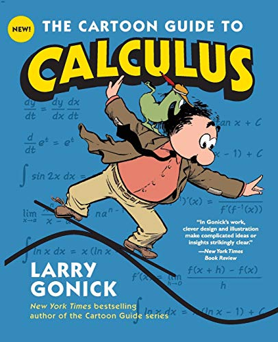 9780061689093: The Cartoon Guide to Calculus (Cartoon Guide Series)