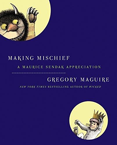 9780061689161: Making Mischief: A Maurice Sendak Appreciation