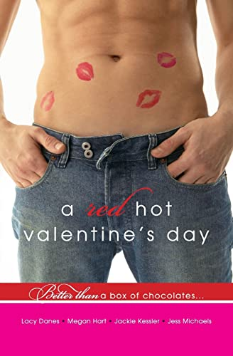 A Red Hot Valentine's Day (Avon Red) (0061689394) by Michaels, Jess; Danes, Lacy; Hart, Megan; Kessler, Jackie