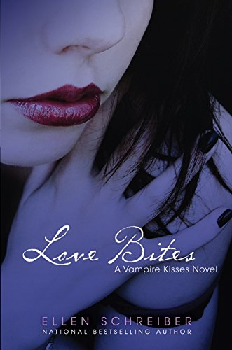 Love Bites (Vampire Kisses, Book 7)