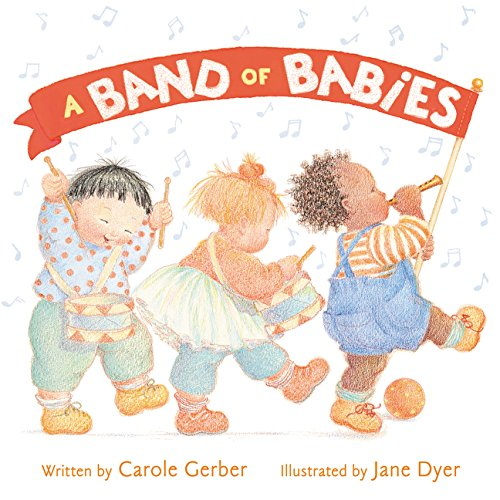 A Band of Babies Gerber, Carole and