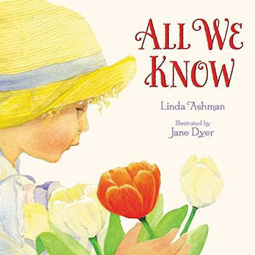 All We Know: Linda Ashman