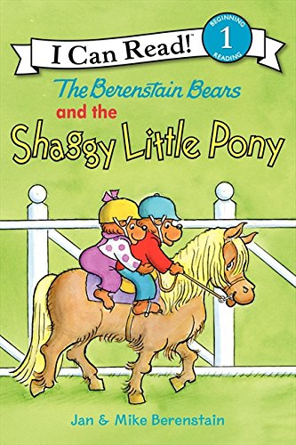 9780061689727: The Berenstain Bears and the Shaggy Little Pony (I Can Read Book 1)