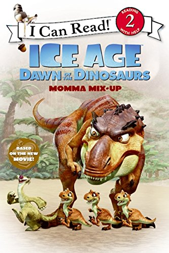9780061689789: Ice Age: Dawn of the Dinosaurs: Momma Mix-Up (I Can Read Level 2)