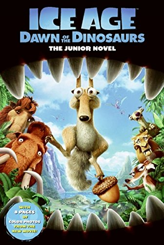 9780061689802: The Junior Novel (Ice Age: Dawn of the Dinosaurs)