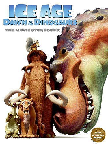 9780061689819: Ice Age: Dawn of the Dinosaurs: The Movie Storybook