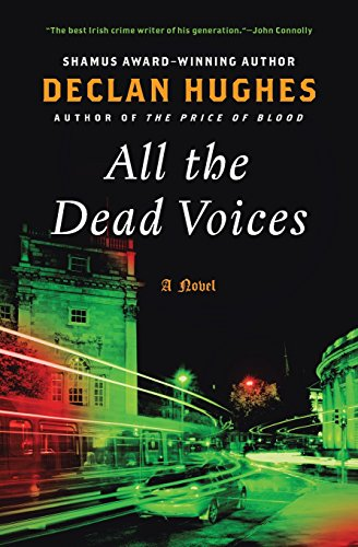 9780061689895: All the Dead Voices: A Novel (Ed Loy Novels)