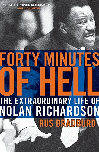 9780061690464: Forty Minutes of Hell: The Extraordinary Life of Nolan Richardson