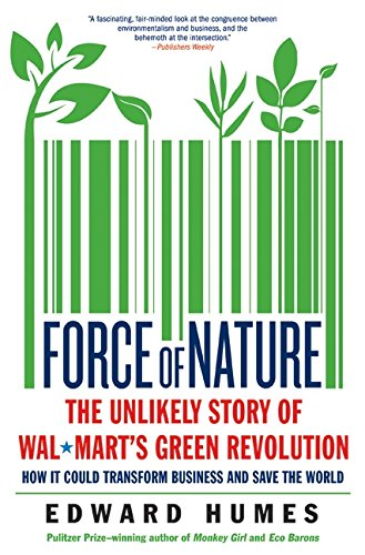 9780061690495: Force of Nature: The Unlikely Story of Wal-Mart's Green Revolution