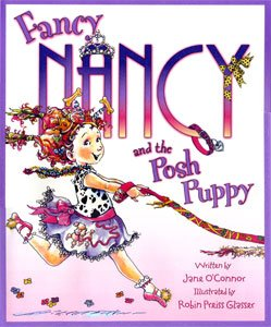 9780061690549: Fancy Nancy & the Posh Puppy