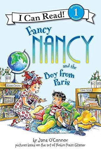 9780061690556: Fancy Nancy and the Boy from Paris[ FANCY NANCY AND THE BOY FROM PARIS ] by O'Connor, Jane (Author) Feb-05-08[ Hardcover ]