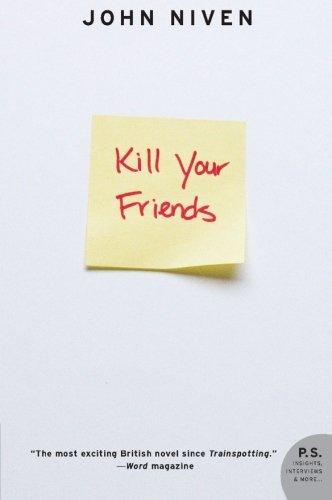9780061690617: Kill Your Friends: A Novel