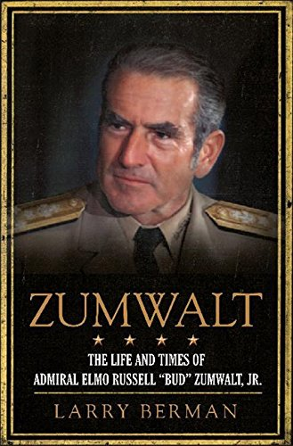 9780061691300: Zumwalt: The Life and Times of Admiral Elmo Russell