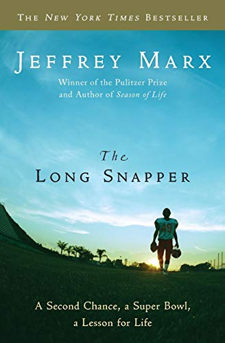 9780061691386: The Long Snapper: A Second Chance, a Super Bowl, a Lesson for Life