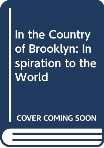 9780061691966: In the Country of Brooklyn: inspiration to the World