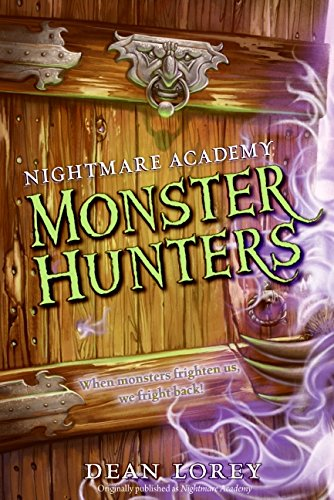 9780061693694: Monster Hunters (Nightmare Academy, No. 1)