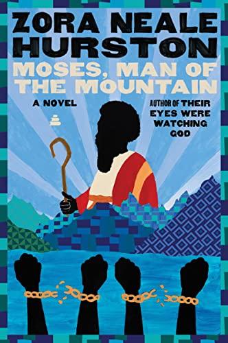 Moses, Man of the Mountain: Hurston, Zora Neale