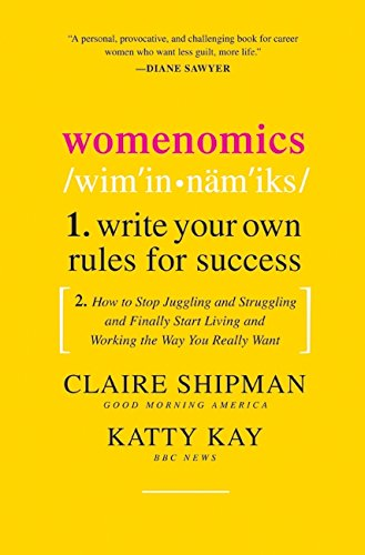 9780061697180: Womenomics: Write Your Own Rules for Success