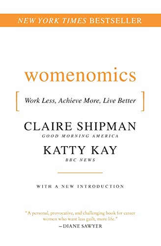 9780061697197: Womenomics: Work Less, Achieve More, Live Better