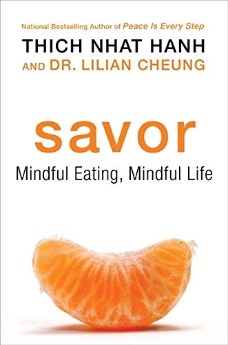 9780061697692: Savor: Mindful Eating, Mindful Life