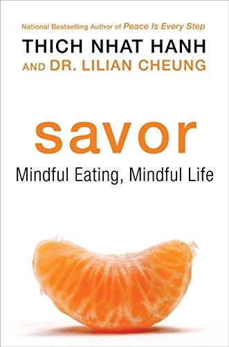 9780061697692: Savor: Mindful Eating, Mindful Life
