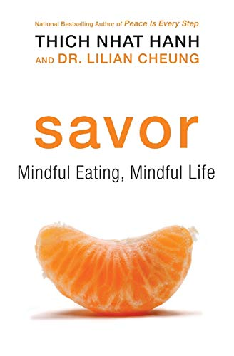 9780061697708: Savor: Mindful Eating, Mindful Life