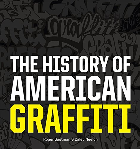 9780061698781: The History of American Graffiti