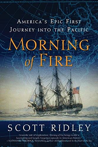 9780061700194: Morning of Fire: America's Epic First Journey into the Pacific